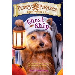 Puppy Pirates Super Special -1: Ghost Ship