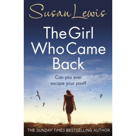 The Girl Who Came Back: Her worst nightmare is standing on her doorstep