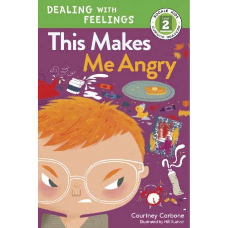 This Makes Me Angry: Dealing with Feelings
