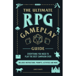The Ultimate RPG Gameplay Guide: Role-Play the Best Campaign Ever-No Matter the Game!