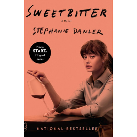 Sweetbitter (Movie Tie-In Edition)