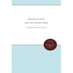 Jonathan Swift and the Vested Word