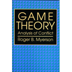 Game Theory: Analysis of Conflict
