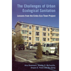 The Challenges of Urban Ecological Sanitation: Lessons from the Erdos Eco-Town Project, China