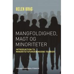 Mangfoldighed, magt og minoriteter: Introduktion til minoritetsforskningens teorier