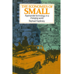 The Economies of Small: Appropriate technology in a changing world