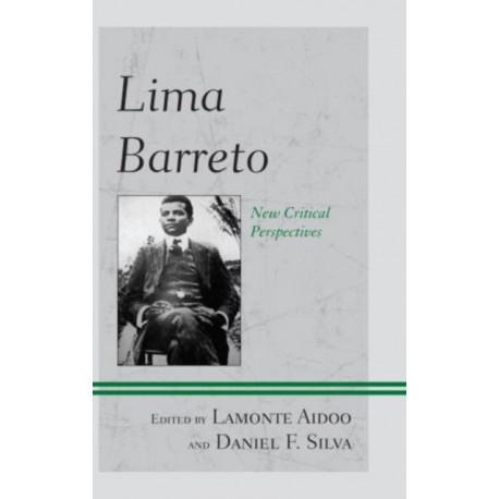 Lima Barreto: New Critical Perspectives