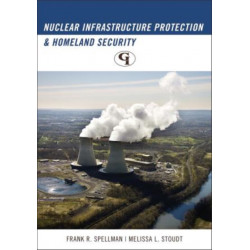 Nuclear Infrastructure Protection and Homeland Security