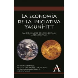 La economia de la Iniciativa Yasuni-ITT: Cambio climatico como si importara la termodinamica