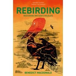 Rebirding: Restoring Britain's Wildlife