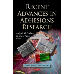 Recent Advances in Adhesions Research