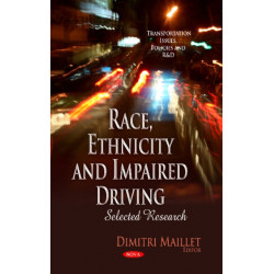 Race, Ethnicity & Impaired Driving: Selected Research