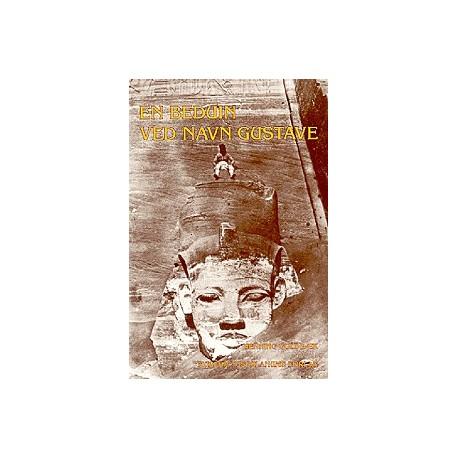 En beduin ved navn Gustave: Tre essays om orientalismen i Baudelaires og Flauberts tidsalder
