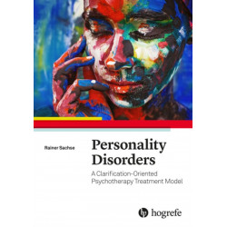 Personality Disorders: A Clarification-Oriented Psychotherapy Treatment Model