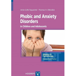 Phobic and Anxiety Disorders in Children & Adolescents