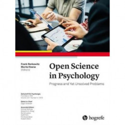Open Science in Psychology: Progress and Yet Unsolved Problems