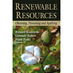 Renewable Resources: Obtaining, Processing & Applying