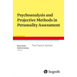 Psychoanalysis and Projective Methods in Personality Assessment: The French School