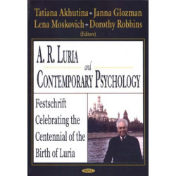 A R Luria & Contemporary Psychology: Festschrift Celebrating the Centennial of the Birth of Luria