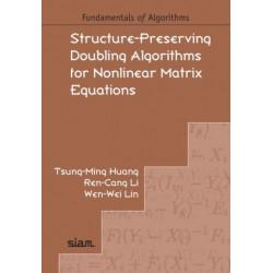 Structure-Preserving Doubling Algorithms for Nonlinear Matrix Equations