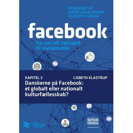 Danskerne på Facebook: et globalt eller nationalt kulturfællesskab