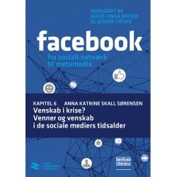 Venskab i krise Venner og venskab i de sociale mediers tidsalder