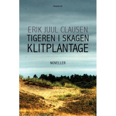 Tigeren i Skagen Klitplantage: noveller