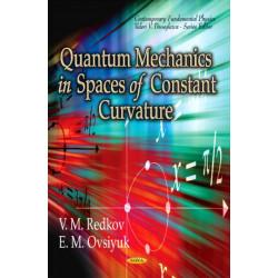 Quantum Mechanics in Spaces of Constant Curvature