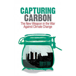 Capturing Carbon: The New Weapon in the War Against Climate Change
