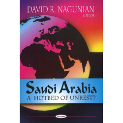 Saudi Arabia: A Hotbed of Unrest?
