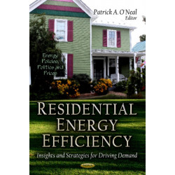 Residential Energy Efficiency: Insights & Strategies for Driving Demand