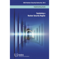 Sustaining a Nuclear Security Regime