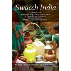 Swacch India: Experience of Water and Sanitation Programmes in Three Indian States of Madhya Pradesh, Odisha and Andhra Pradesh