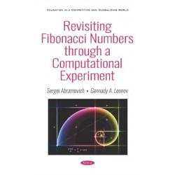 Revisiting Fibonacci Numbers through a Computational Experiment