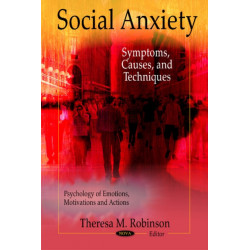 Social Anxiety: Symptoms, Causes & Techniques