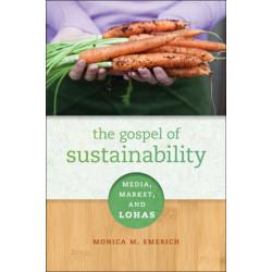 The Gospel of Sustainability: Media, Market and LOHAS
