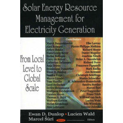 Solar Energy Resource Management for Electricity Generation: From Local Level to Global Scale