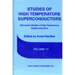 Studies of High Temperature Superconductors: Volume 17 -- Microwave Studies of High Temperature Superconductors