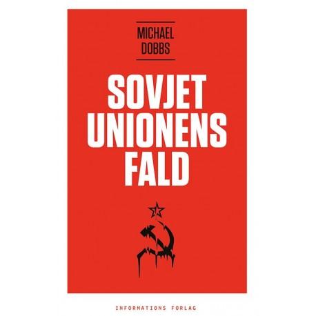 Sovjetunionens fald: den kolde krigs slutspil