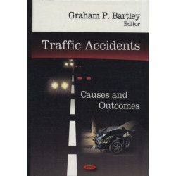 Traffic Accidents: Causes & Outcomes