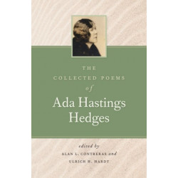 The Collected Poems of Ada Hastings Hedges
