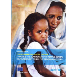 The Dynamics of Social Change Towards the Abandonment of Female Genital Mutilation/Cutting in Five Afric