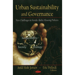Urban Sustainability & Governance: New Challengers in Nordic-Baltic Housing Policies