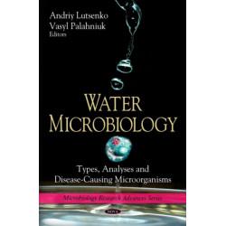 Water Microbiology: Types, Analyses & Disease-Causing Microorganisms