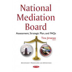National Mediation Board: Assessment, Strategic Plan, & FAQs