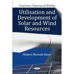 Utilisation & Development of Solar & Wind Resources