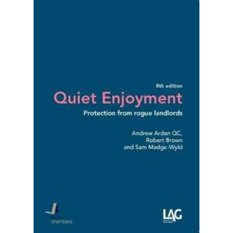 Quiet Enjoyment: Protection from Rogue Landlords