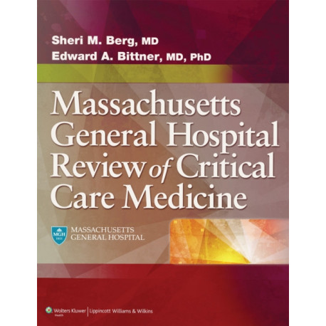 Massachusetts General Hospital Review of Critical Care Medicine