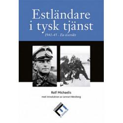 Estonians in the German Service 1941-45: [Estlandare I Tysk Tjanst 1941-45: En Oversikt]