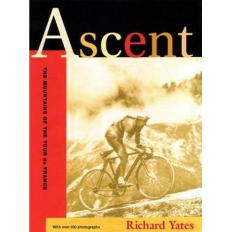Ascent: The Mountains of the Tour De France